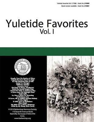 Yuletide Favorites by Hal Leonard Publishing Corporation