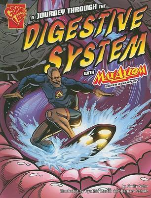A Journey Through the Digestive System with Max Axiom, Super Scientist by Emily Sohn image