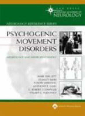 Psychogenic Movement Disorders