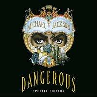 Dangerous [Remaster] by Michael Jackson