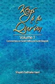 Keys to the Qur'an by Shaykh Fadhlalla Haeri