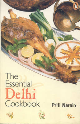 The Essential Delhi Cookbook by Priti Narain image