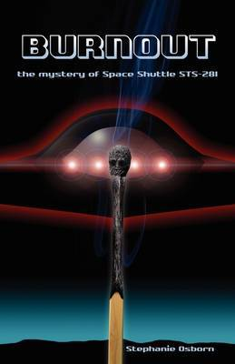 Burnout: The Mystery of Space Shuttle Sts-281 by Stephanie Osborn image