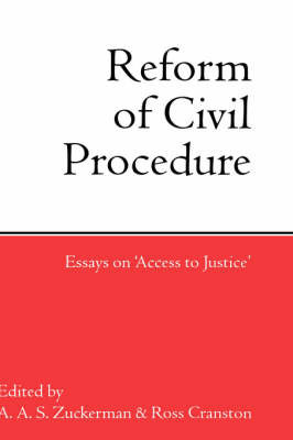 The Reform of Civil Procedure