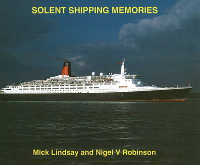 Solent Shipping Memories by Mick Lindsay