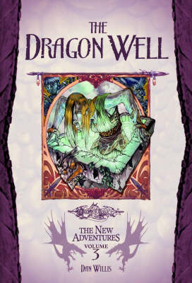 The Dragon Well by Dan Willis