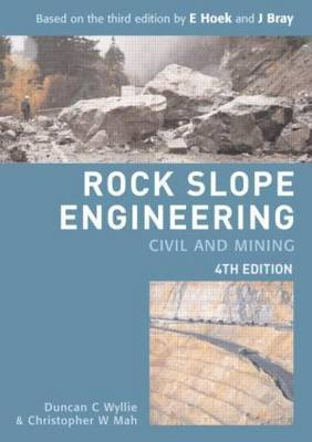 Rock Slope Engineering by Duncan C Wyllie