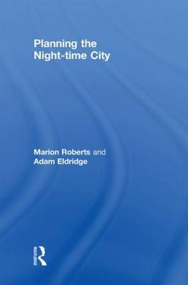 Planning the Night-time City by Marion Roberts image
