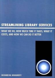 Streamlining Library Services by Richard Madigan Dougherty image