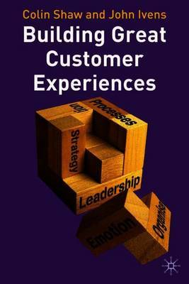 Building Great Customer Experiences by Colin Shaw image