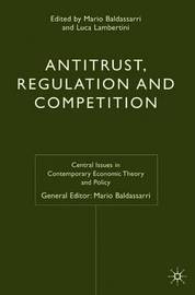 Antitrust, Regulation and Competition