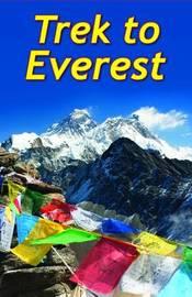 Trek To Everest by Max Landsberg