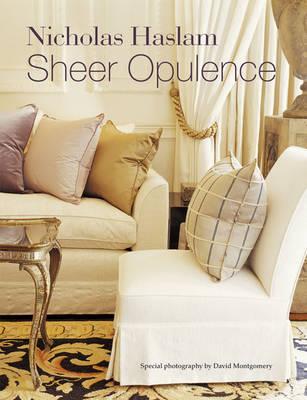 Sheer Opulence by Nicholas Haslam image