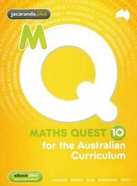 Maths Quest 10 Australian Curriculum Student Edition and EBookPLUS by Kylie Boucher