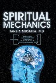 Spiritual Mechanics by MD Tanzia Mustafa