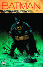 Batman No Man's Land Vol 2 by Greg Rucka