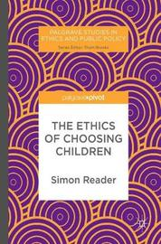 The Ethics of Choosing Children by Simon Reader image