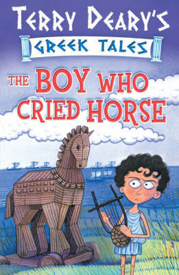 The Boy Who Cried Horse: Bk. 1 by Terry Deary image