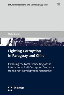 Fighting Corruption in Paraguay and Chile by Malte Gephart