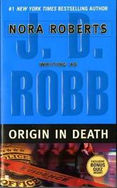 Origin in Death (In Death #24) (US Ed.) by J.D Robb