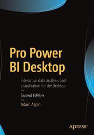 Pro Power BI Desktop by Adam Aspin