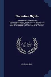 Florentine Nights by Heinrich Heine