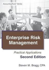 Enterprise Risk Management by Steven M. Bragg