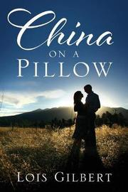 China on a Pillow by Lois Gilbert image