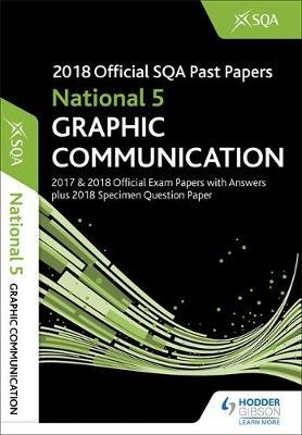 National 5 Graphic Communication 2018-19 SQA Specimen and Past Papers with Answers by SQA image