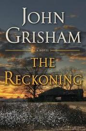The Reckoning by John Grisham image