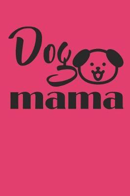 Dog Mama by Hafiz Aldino