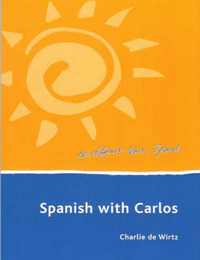 Spanish with Carlos by Charlie Luis De Wirtz image