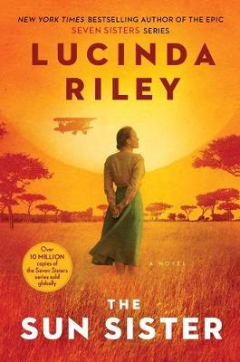 The Sun Sister, Volume 6 by Lucinda Riley