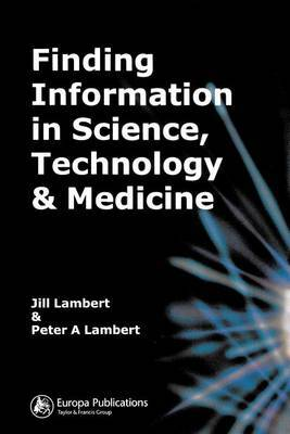 Finding Information in Science, Technology and Medicine by Jill Lambert image