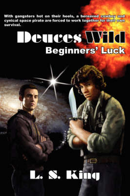 Deuces Wild by L. S. King