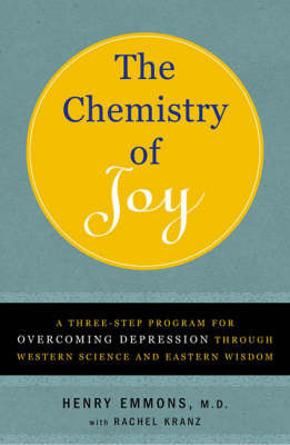 The Chemistry of Joy by Henry Emmons
