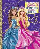 Barbie: Princess Charm School by Mary Tillworth