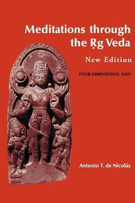 Meditations Through the Rig Veda by Antonio T.De Nicolas image