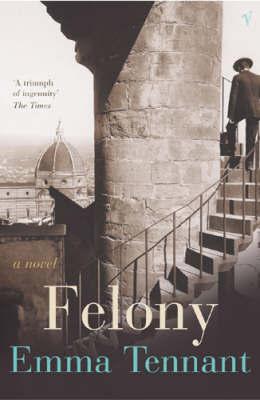 Felony by Emma Tennant image