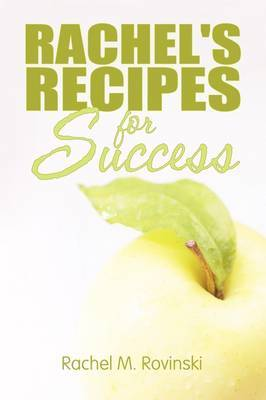 Rachel's Recipes for Success by Rachel M. Rovinski image