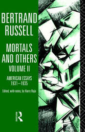 Mortals and Others, Volume II by Bertrand Russell image