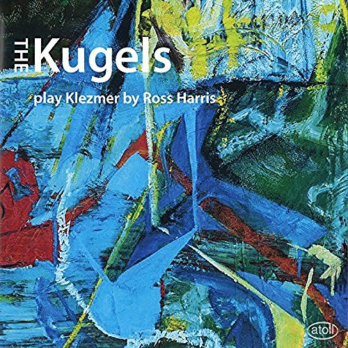 The Kugels Play Klezmer by Ross Harris by The Kugels image