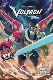 Voltron: Legendary Defender: Volume 1 by Tim Hedrick