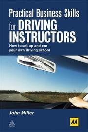 Practical Business Skills for Driving Instructors by John Miller image