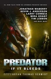 Predator: If it Bleeds by Andrew Mayne