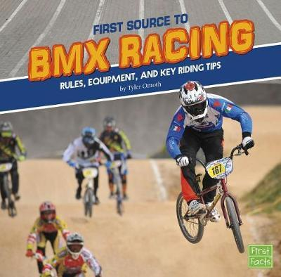 First Source to BMX Racing by Tyler Dean Omoth