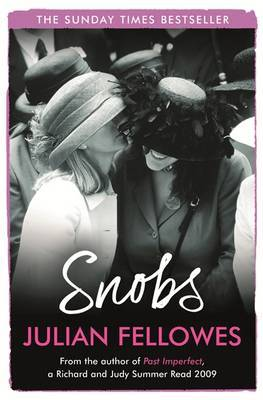 Snobs by Julian Fellowes image