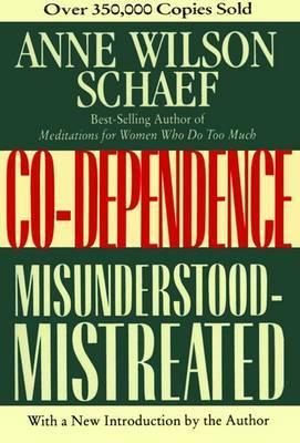 Codependence by Anne Wilson Schaef