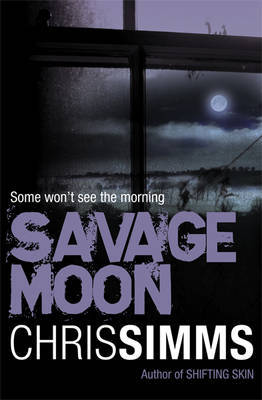 Savage Moon by Chris Simms