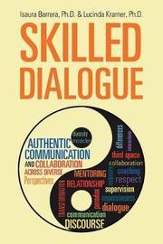 Skilled Dialogue by Phd Isaura Barrera